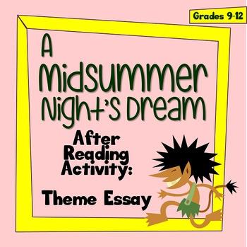 A Midsummer Night's Dream - Theme Essay - An After-Reading Activity