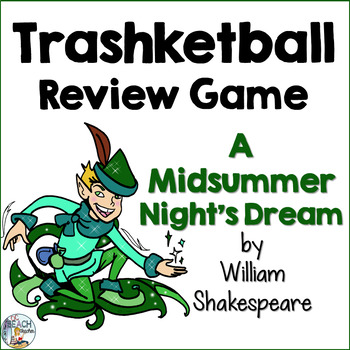 William Shakespeare A Midsummer Night's Dream Trashketball Review Game