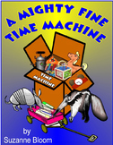 A Mighty Fine Time Machine by Suzanne Bloom