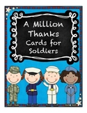 A Million Thanks ~ Cards to Soldiers ~ Freebie!