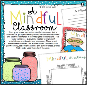 A Mindful Classroom: Mindfulness in Action