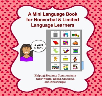 A Mini Communication Book for Nonverbal and Limited Language Learners