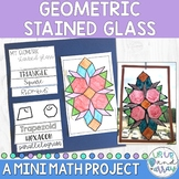 Geometry Project: Design a Stained Glass EDITABLE!