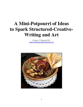 A Mini-Potpourri of Ideas to Spark Structured-Creative-Writing and Art