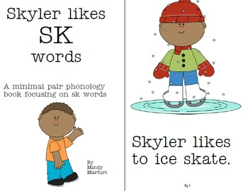 "A Minimal Pair Phonology Book for SK words  ""Skyler Likes SK Words"""