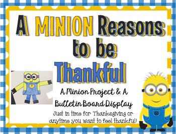 A Minion Reasons to be Thankful