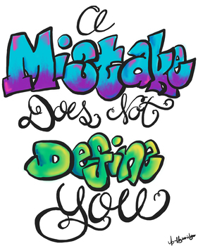 A Mistake Does Not Define You