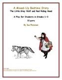 "A Play and Readers' Theater ""The Little Gray Wolf and Red Riding Hood"""