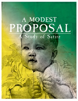 """A Modest Proposal"": A Study of Satire"