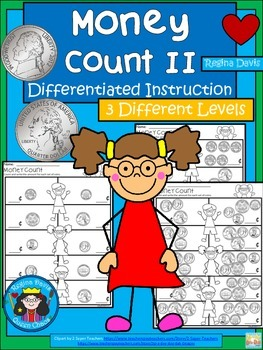 A+ Money Count II: Differentiated  Practice