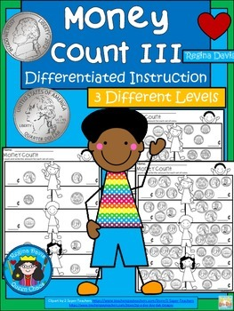 A+ Money Count III: Differentiated  Practice
