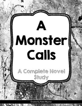 A Monster Calls: A Complete Novel Study