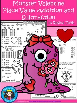 A+  Monster Valentine Place Value Addition and Subtraction
