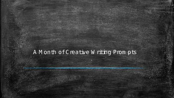 A Month of Creative Writing Prompts