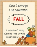 Daily Edits and Writing Responses -A month of edits with a Fall Theme!