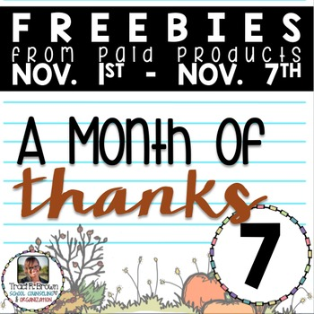 A Month of Thanks Freebie #7