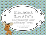 If You Give A Moose And A Muffin Literacy Companion