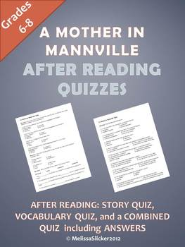 """""""A Mother in Mannville"""" After Reading Quizzes"""