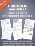 """""""A Mother in Mannville"""" Short Story Resources Bundle"""