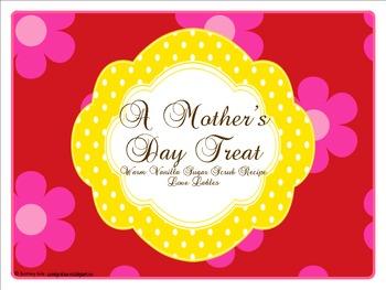 A Mother's Day Treat: Warm Vanilla Brown Sugar