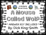 A Mouse Called Wolf (Dick King-Smith) Novel Study / Comprehension (29 pages)
