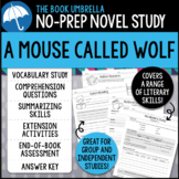 A Mouse Called Wolf Novel Study