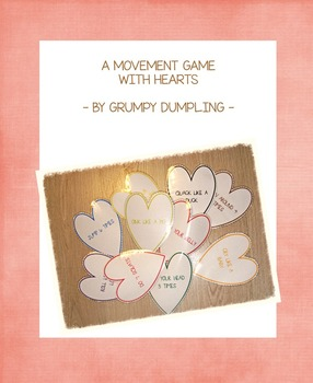 A Movement Game with Hearts