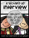 A Moving Up Interview (5th Grade to 6th Grade)