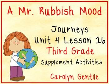 A Mr. Rubbish Mood Journeys Unit 4 Lesson 16 Third Grade S