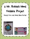 A Mr. Rubbish Mood-Judy Moody Foldable Project