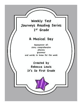 A Musical Day Assessment from the Journeys Reading Series