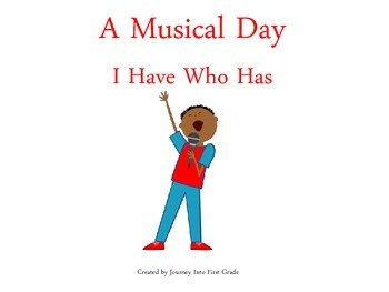 A Musical Day I Have Who Has (Journeys Common Core Reading Series)