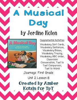 A Musical Day Supplemental Activities 1st Grade Journeys Unit 2, Lesson 8
