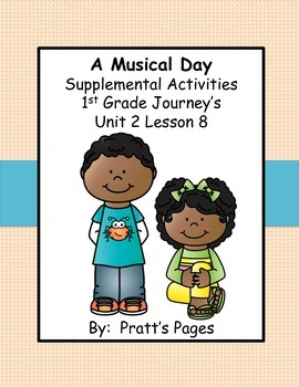 A Musical Day Supplemental Activities for Journey's Unit 2