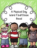 A Musical Day Word Find/Close Read