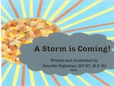 """A Musical Story-- """"A Storm is Coming!"""""""