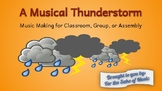 A Musical Thunderstorm: Music Making for Classroom, Group,