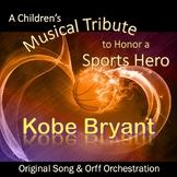 A Musical Tribute to a Sports Hero—Kobe Bryant