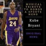 A Musical Tribute to a Sports Hero—Kobe Bryant (Song only)
