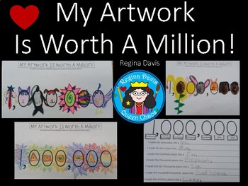 A+ My Artwork Is Worth A Million...Create Your Own Art!