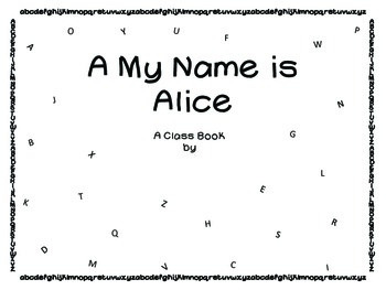 """A"" My Name is Alice"
