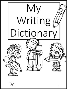 A+ My Writing Dictionary: Create Individual Student Dictionaries