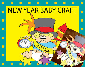 A NEW YEAR BABY CRAFT