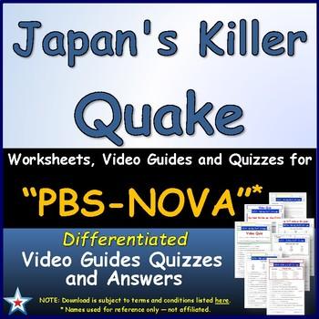 A NOVA - Japan's Killer Quake - Worksheet, Ans. Sheet, and