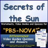 A NOVA - Secrets of the Sun - Worksheet, Ans. Sheet, and Two Quizzes.