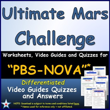 A NOVA - Ultimate Mars Challenge - Worksheet, Ans. Sheet, and Two Quizzes.