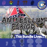 Antebellum Period -- A Nation Divided -- U.S. History Curriculum Unit Bundle
