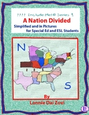 A Nation Divided (Civil War) in Pictures for Special Ed, ESL and ELL Students