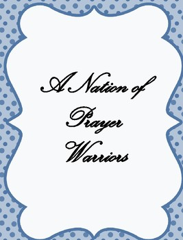A Nation of Prayer Warriors - Daily Scriptures to Prompt Focused Prayers