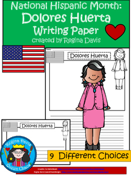 A+ National Hispanic Month:  Dolores Huerta Writing Paper